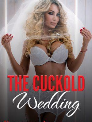 The Cuckold Wedding – Britt Archer